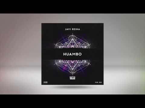 Javi Reina - Huambo [Free Music Recordings]