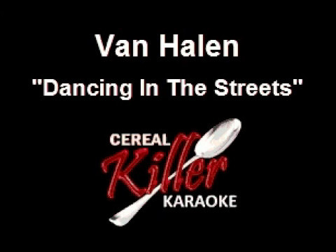 CKK - Van Halen - Dancing In The Streets (Vocal Reduction) (Karaoke)