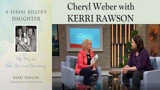 A Serial Killer's Daughter / KERRI RAWSON