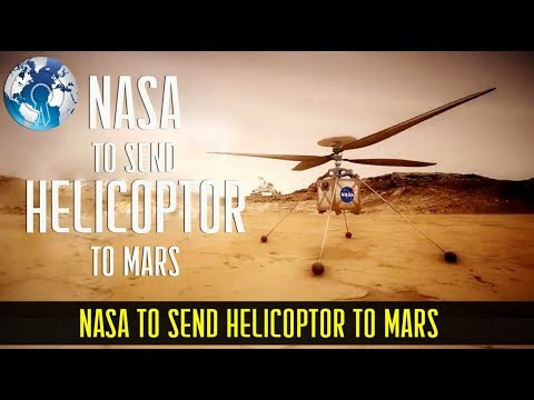 NASA to send Helicopter to Mars (Rotocraft)