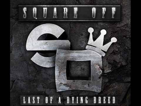 Square Off - Drama As Usual [New/2010][Last Of A Dying Breed Mixtape