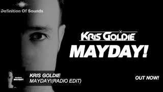 Kris Goldie - MAYDAY! (Radio Edit)