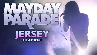 "Mayday Parade - ""Jersey"" LIVE! The AP Tour"