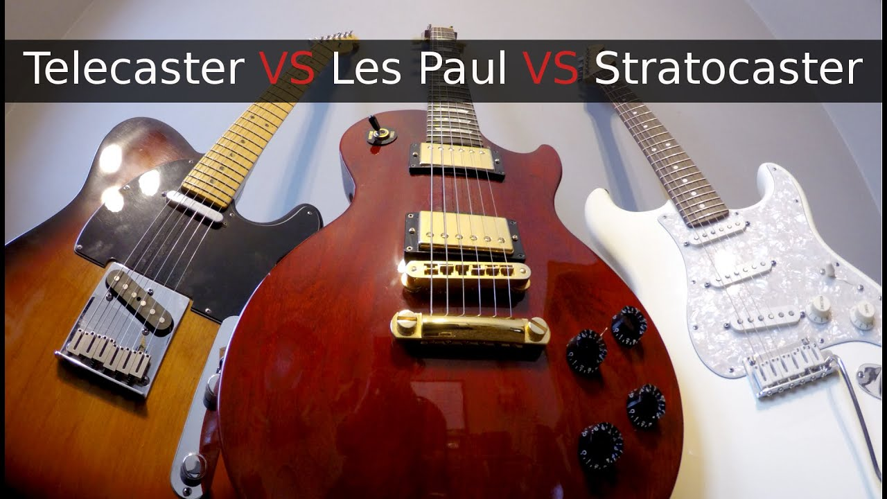stratocaster vs telecaster vs les paul youtube. Black Bedroom Furniture Sets. Home Design Ideas