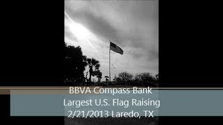 Largest and Tallest Flying United States Flag Raising Ceremony. Laredo, TX