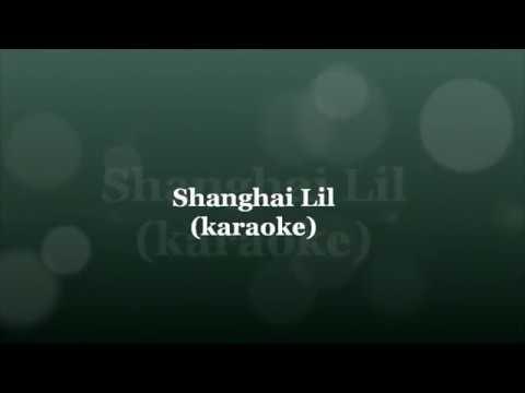 Shanghai Lil (karaoke)