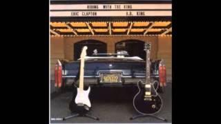 Eric Clapton & B  B  King - Ten long years