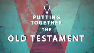 Putting Together The Old Testament | S2