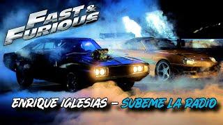 Enrique Iglesias - SUBEME LA RADIO • Fast and Furious Edition