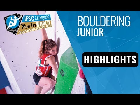 IFSC Youth World Championships Moscow 2018 - Juniors Bouldering Finals Highlights