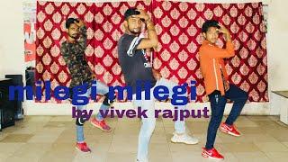 MILEGI MILEGI || STREE || BOLLYWOOD DANCE CHOREOGRAPHY || VIVEK RAJPUT