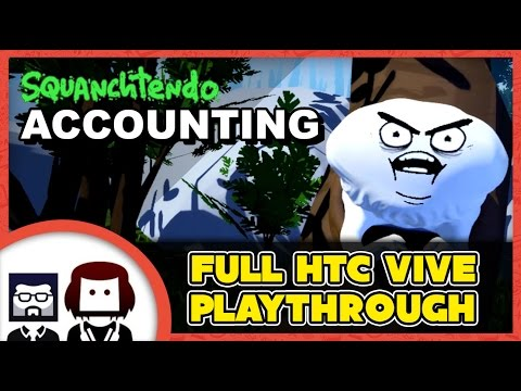 Accounting by Squanchtendo | Justin Roiland's VR Game - FUNNY HTC VIVE GAMEPLAY - BlockHead Gaming