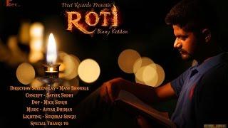 Roti (Full Video) | Binny Kaddon | Preet Records | Friendzoo Records | New Punjabi Song 2016
