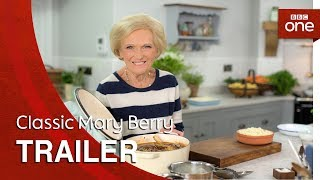 Classic Mary Berry: Trailer - BBC One