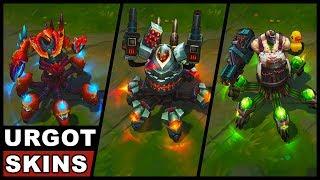 All Urgot Skins Rework 2017 Battlecast Butcher Crabgot (League of Legends)