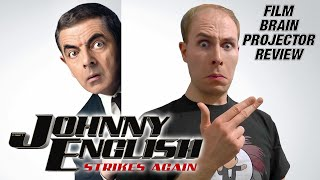 Projector: Johnny English Strikes Again (REVIEW)