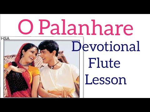 O Palanhare, Nirgun Aur Nayare, Lagan, Amir Khan, Lata, Udti Narayan, Hindi/Urdu Flute Lesson,