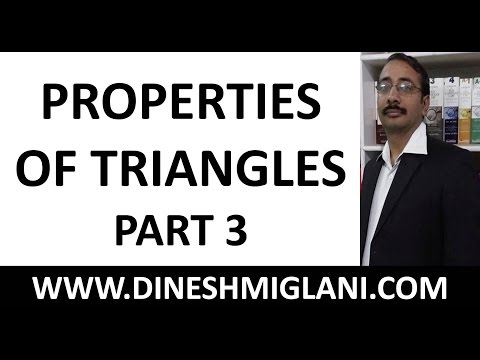 """""""Properties of Triangles Geometry Mensuration Part 3 by Dinesh Miglani"""""""