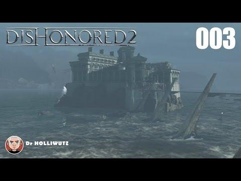 Dishonored 2 #003 - Addermire Institut [XBO] Let's Play Das Vermächtnis der Maske
