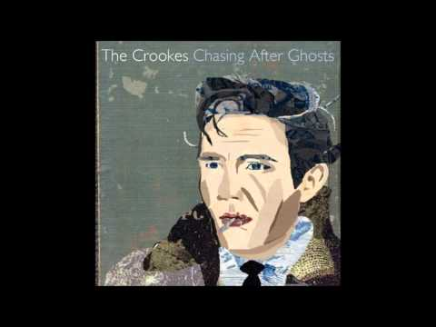 The Crookes - Bloodshot Days [Chasing After Ghosts]