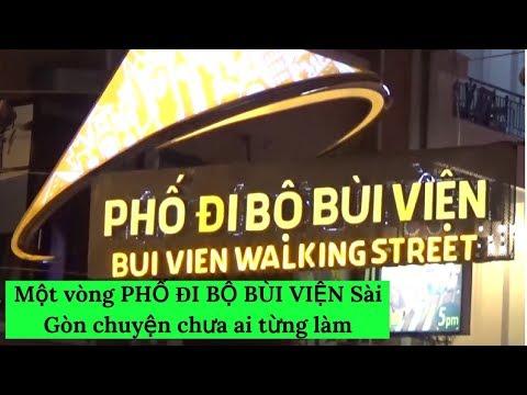 Một vòng PHỐ ĐI BỘ BÙI VIỆN Sài Gòn chuyện chưa ai từng làm |#VietnamTravel - #Tourism | Hung Nguyen