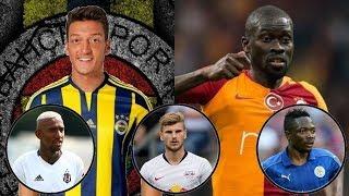 Transfer Haberleri - Fenerbahçe , Galatasaray , Beşiktaş , Trabzonspor ve Avrupa (10)