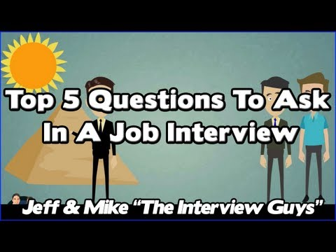 Top 5 Interview Questions To Ask In A Job Interview