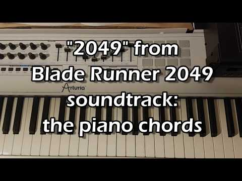 "Tutorial: ""2049"" from Blade Runner 2049: The Piano Chords"