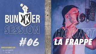 Hornet La Frappe - Quechua | Bunkker Session #6