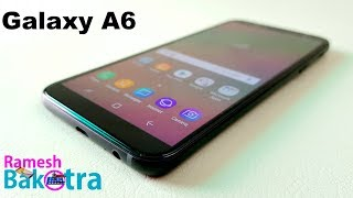 Samsung Galaxy A6 Full Review and Unboxing