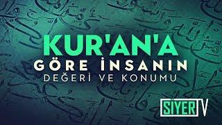 Kur'an'a Göre İnsanın Değeri ve Konumu | Muhammed Emin Yıldırım