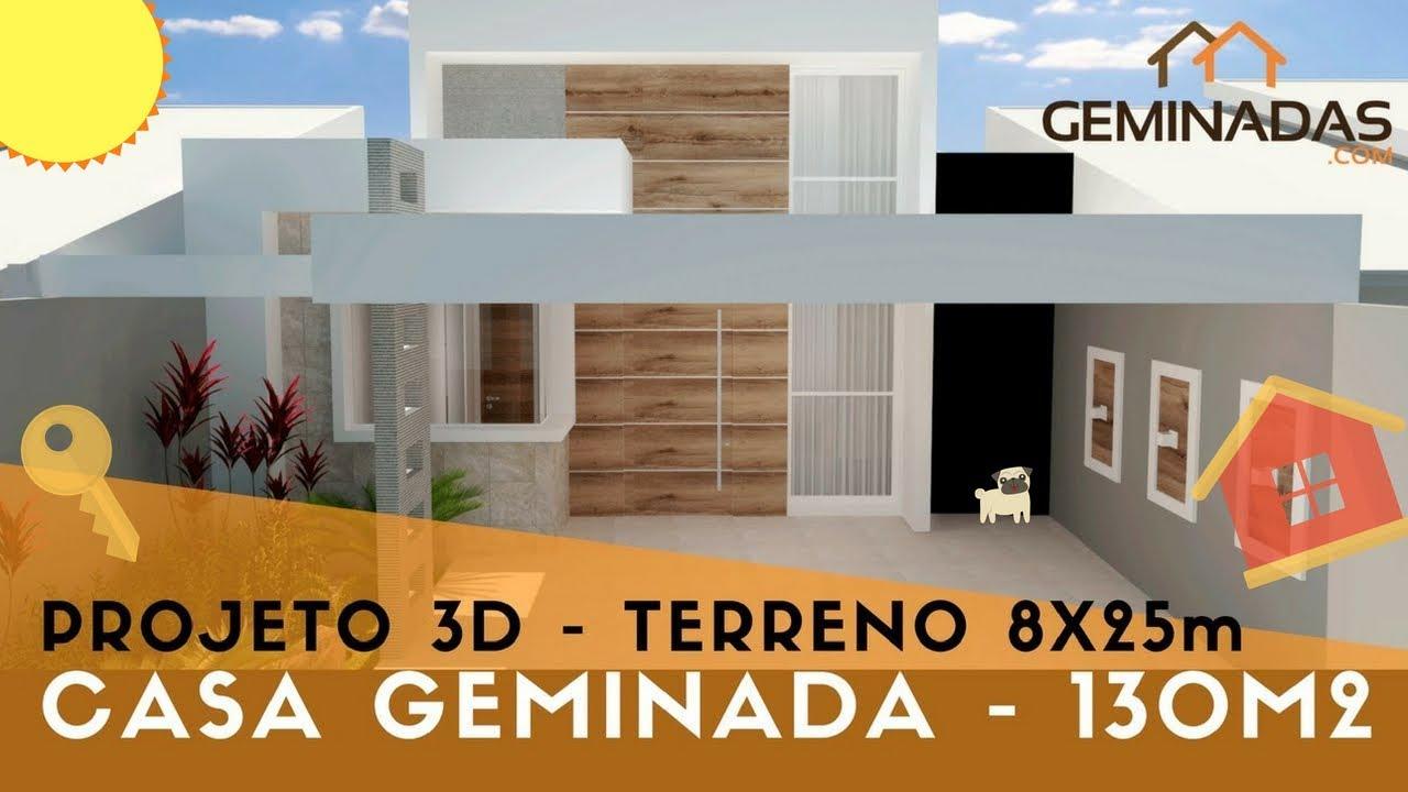 Projeto 3d casa geminada 8x25 130 m youtube for Fachada apartamentos pequenos
