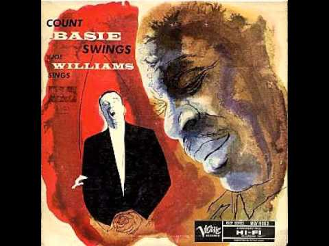 Count Basie/Joe Williams - Alright,Okay,You Win