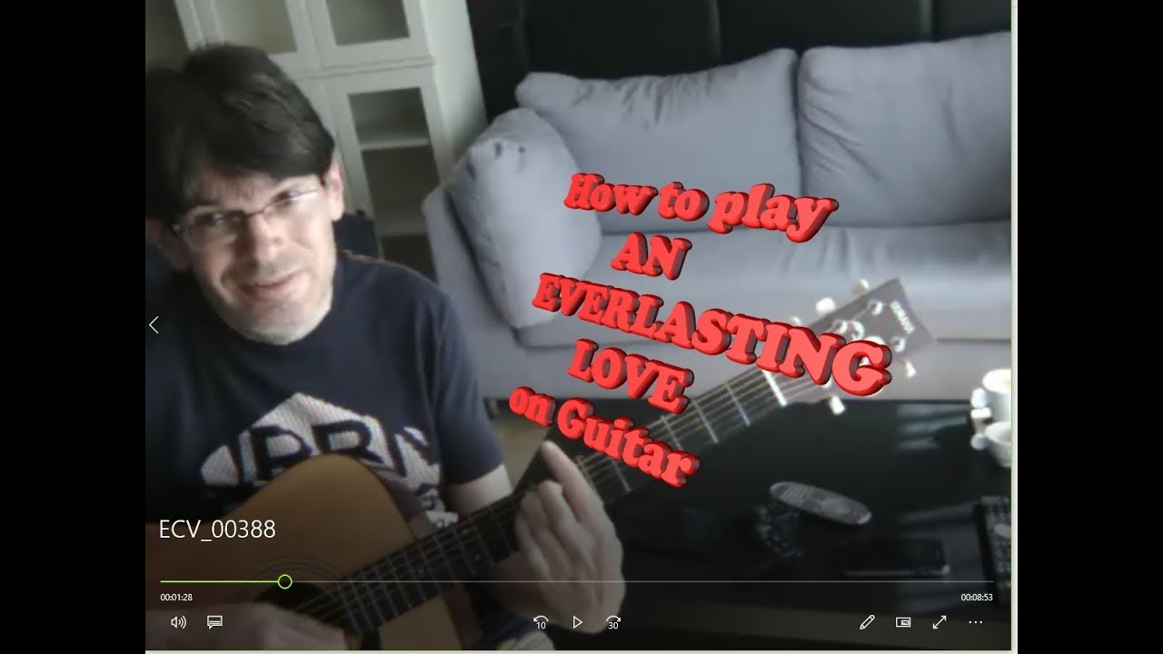 How To Play An Everlasting Love On Guitar Chords Youtube