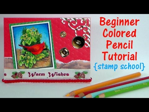 beginner-colored-pencil-tutorial-for-stampers-(stamp-school-real-time-coloring-tutorial)