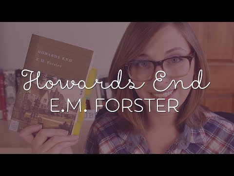 Why You Should Read Howards End by E.M. Forster