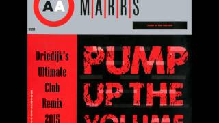 Marrs - Pump up the volume (Driedijk