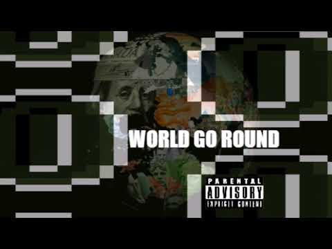 World Go Round Ft. Korbyne Dallas