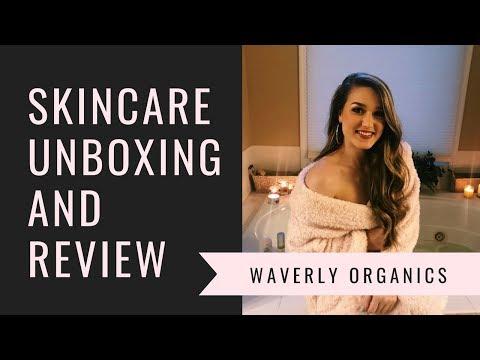 Waverly Organics SKINCARE UNBOXING | Organic Skincare
