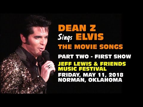 Dean Z Elvis Movie Songs JLewis Festival Oklahoma Fri May 11 2018
