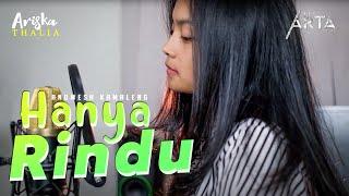 HANYA RINDU - ANDMESH  COVER by ARISKA THALIA