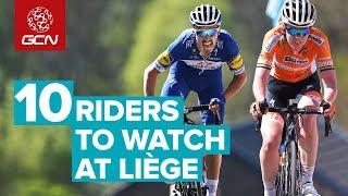 Top 10 Riders To Watch At Liège-Bastogne-Liège 2018