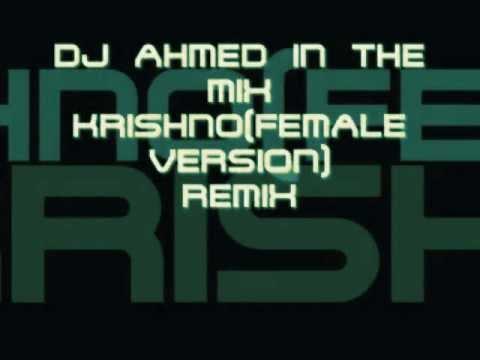 KRISHNO(FEMALE VERSION)DJ AHMED -MP3 VERSION MUCH BETTER SOUND