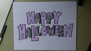 How to Draw Block Letters:  HAPPY HALLOWEEN  Drawing Demonstration