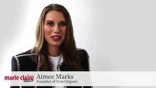 marie claire @ Work: Meet Aimee Marks, Organics Crusader (June 2014)