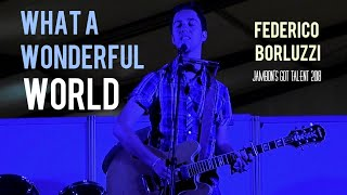 What A Wonderful World - Federico Borluzzi live at Jambon's Got Talent 2018