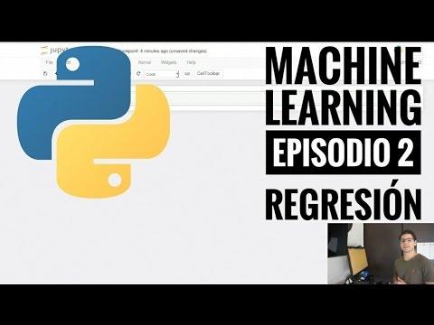 Machine Learning episodio 2 Algoritmos de regresión