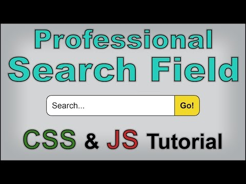 How to Build a Website #4 - Creating and Styling a Professional Search Bar [Part 1] [CSS & JS]