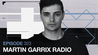 Martin Garrix Radio - Episode 323