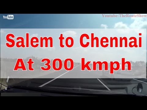 Drive from Salem to Chennai at 300kmph(simulated using timelapse)